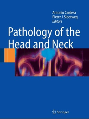 Pathology of the Head and Neck  9783642067914