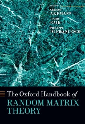 The Oxford Handbook of Random Matrix Theory  9780198744191