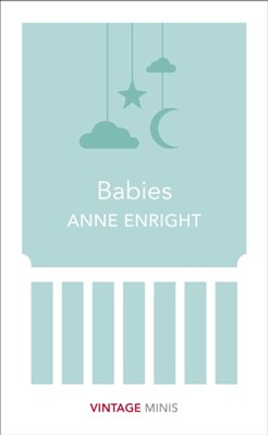 Babies Anne Enright 9781784872588