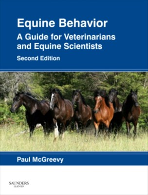 Equine Behavior Paul McGreevy 9780702043376