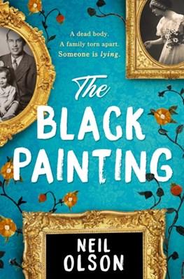 The Black Painting Neil Olson 9781848457133