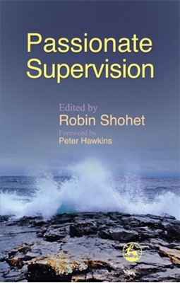Passionate Supervision  9781843105565