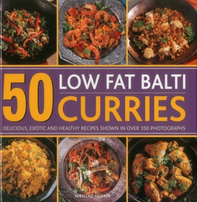 50 Low Fat Balti Curries Husain Shehzad 9780754830931