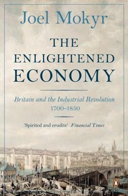 The Enlightened Economy Joel Mokyr 9780140278170