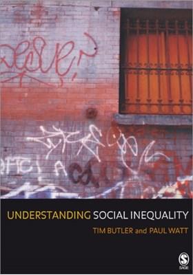 Understanding Social Inequality Paul Watt, Tim Butler 9780761963707