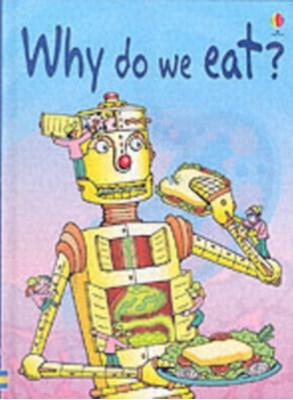 Why Do We Eat? Stephanie Turnbull 9780746074404
