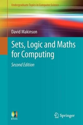 Sets, Logic and Maths for Computing David Makinson 9781447124993