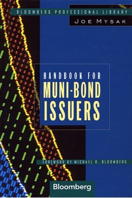 Handbook for Muni-Bond Issuers Joe Mysak 9781576600238