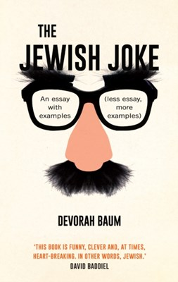The Jewish Joke Devorah Baum 9781781255230