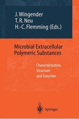 Microbial Extracellular Polymeric Substances  9783642642777