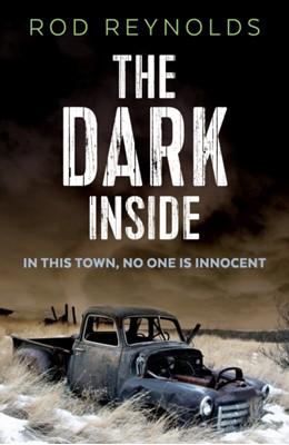 The Dark Inside Rod Reynolds 9780571323043