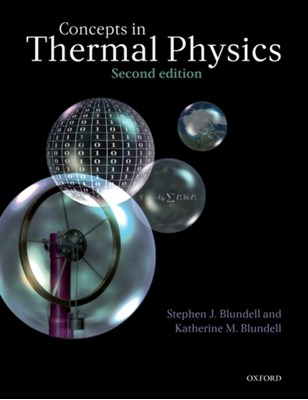 Concepts in Thermal Physics Stephen J. (University of Oxford Blundell, Katherine M. (University of Oxford Blundell 9780199562107