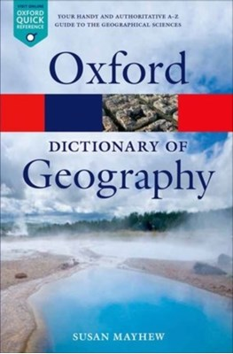 A Dictionary of Geography Susan (Teacher Mayhew 9780199680856