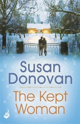 The Kept Woman Susan Donovan 9781472239693