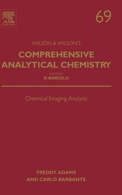 Chemical Imaging Analysis Freddy (University of Antwerp Adams, Carlo (University of Venice Barbante 9780444634399