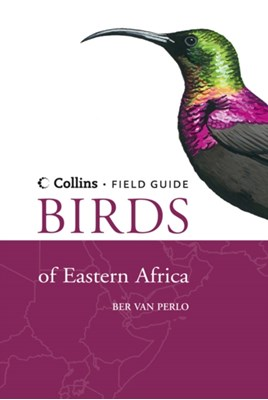 Birds of Eastern Africa Ber van Perlo 9780007285112