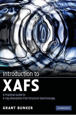 Introduction to XAFS Grant (Illinois Institute of Technology) Bunker 9780521767750