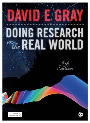 Doing Research in the Real World David E. Gray 9781473947269