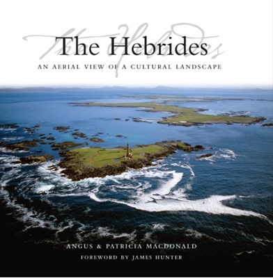 The Hebrides Patricia MacDonald, Angus MacDonald 9781841583150