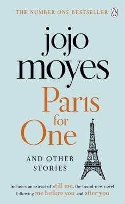 Paris for One and Other Stories Jojo Moyes 9780718189747