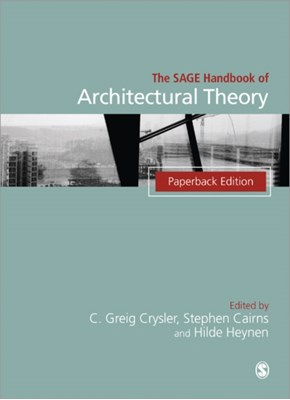 The SAGE Handbook of Architectural Theory  9781446282632