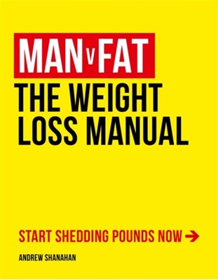 Man v Fat Andrew Shanahan 9781472225283