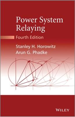 Power System Relaying James K. Niemira, Arun G. Phadke, Stanley H. Horowitz 9781118662007