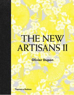 Encore! The New Artisans Olivier Dupon 9780500517758