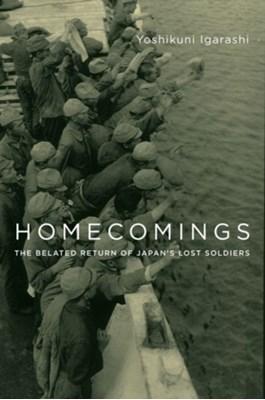 Homecomings Yoshikuni Igarashi 9780231177702
