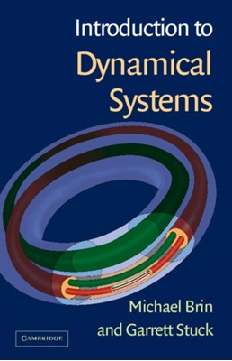 Introduction to Dynamical Systems Garrett (University of Maryland Stuck, Michael (University of Maryland Brin 9781107538948