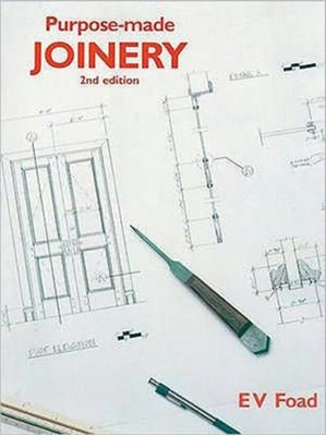 Purpose-Made Joinery Edward (formerly Principal Lecturer Foad 9780854420971