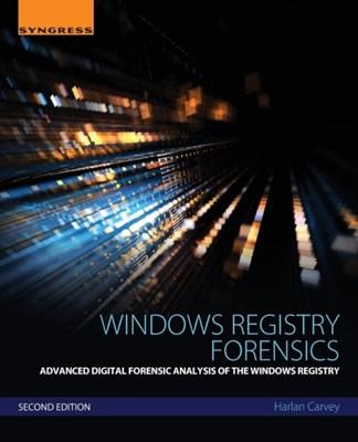 Windows Registry Forensics Harlan (DFIR analyst Carvey 9780128032916
