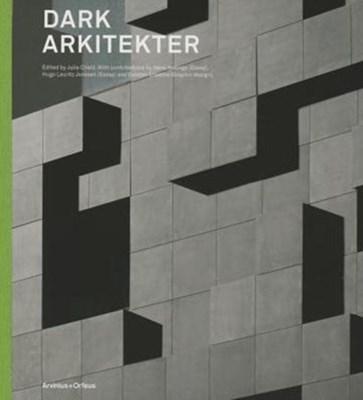 Dark Arkitekter Julie Cirelli 9789187543111