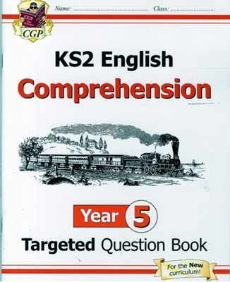 New KS2 English Targeted Question Book: Year 5 Reading Comprehension - Book 1 (with Answers) CGP Books 9781782944508