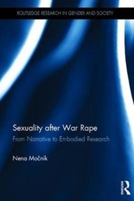 Sexuality after War Rape Nena Mocnik 9781138293694
