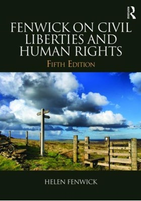 Fenwick on Civil Liberties & Human Rights Helen Fenwick 9781138837935