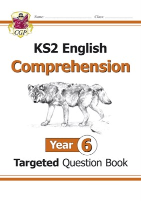 New KS2 English Targeted Question Book: Year 6 Reading Comprehension - Book 1 (with Answers) CGP Books 9781782944515
