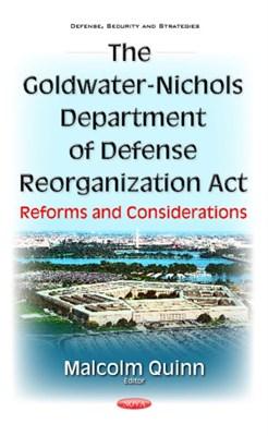 Goldwater-Nichols Department of Defense Reorganization Act  9781634859127