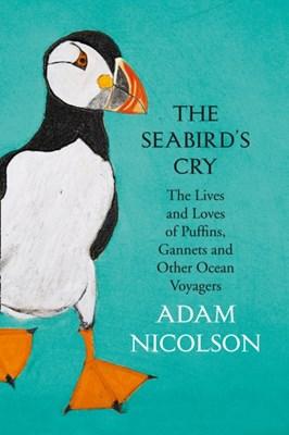 The Seabird's Cry Adam Nicolson 9780008165697