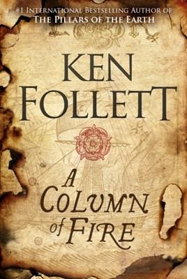 A Column of Fire Ken Follett 9781509857159