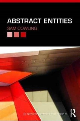 Abstract Entities Sam (Denison University Cowling 9781138827592
