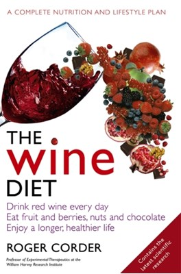 The Wine Diet Roger Corder 9780751542011