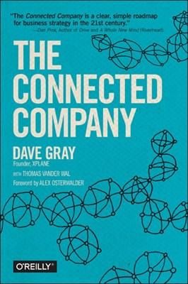 The Connected Company Thomas Vander Wal, Dave Gray 9781491919477