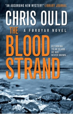 The Blood Strand Christopher Ould 9781783297047