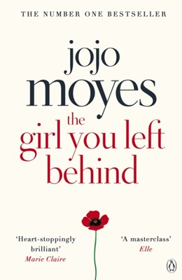 The Girl You Left Behind Jojo Moyes 9780718157845