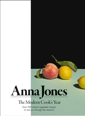 The Modern Cook's Year Anna Jones 9780008172459