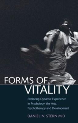 Forms of Vitality Daniel N. Stern 9780199586066