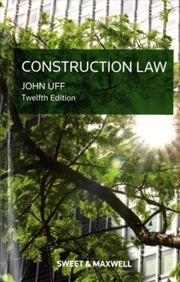 Construction Law Professor John Uff 9780414055339