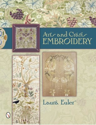 Arts and Crafts Embroidery Laura Euler 9780764344091