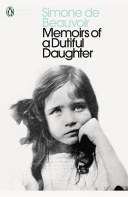 Memoirs of a Dutiful Daughter Simone de Beauvoir 9780141185330